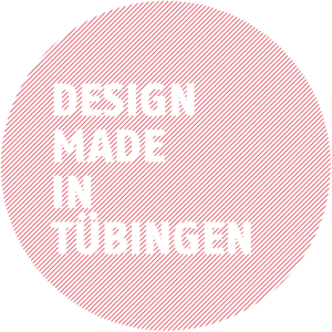 Design made in Tübingen